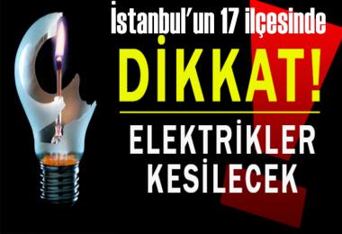 İstanbul'un 17 ilçesinde elektrik kesintisi