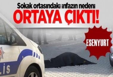 Esenyurt'ta sokak ortasındaki infazın nedeni ortaya çıktı!