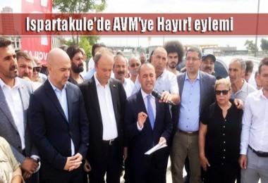 Ispartakule'de AVM'ye Hayır! eylemi