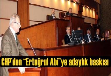 """CHP'den """"Ertuğrul Abi""""ye adaylık baskısı"""