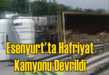 Esenyurt'ta Hafriyat Kamyonu Devrildi