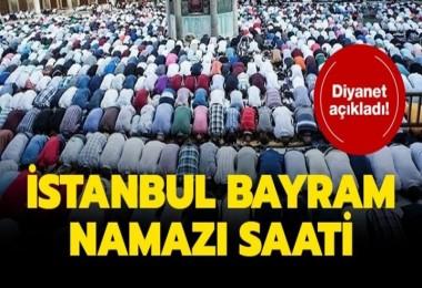 İşte İstanbul'da İlçe İlçe bayram namazı saatleri