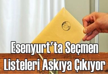 Esenyurt'ta Seçmen listeleri askıya çıkıyor