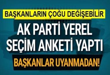 AK Parti'nin yerel seçim anketi! Başkanların yarısından çoğu gidebilir