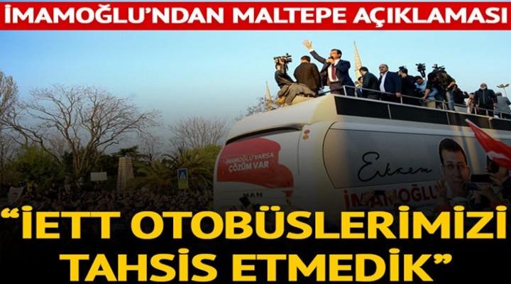 İmamoğlu'ndan Maltepe açıklaması