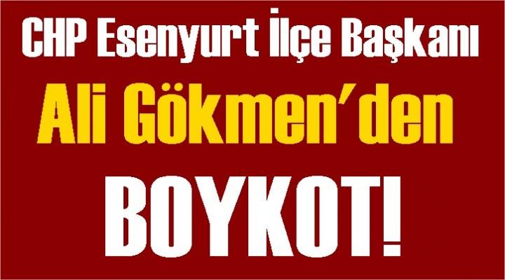 CHP'li Gökmen Boykot!