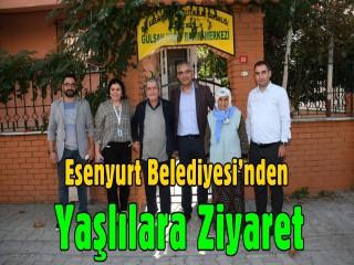 Esenyurt Belediyesi'nden yaşlılara ziyaret