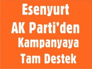 Esenyurt AK Parti'den Kampanyaya Tam Destek