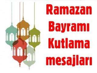 Ramazan Bayramı Kutlama mesajları