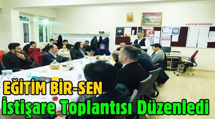 EĞİTİM BİR-SEN istişare toplantısı düzenledi