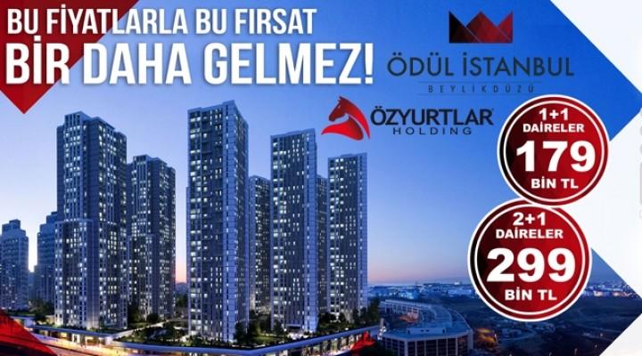 Ödül İstanbul'da fırsat