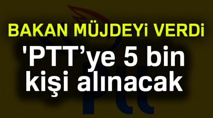 PTT'ye 5 bin Kişi Alınacak