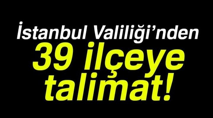 İstanbul Valiliği'nden 39 ilçeye 'asker uğurlama talimatı'