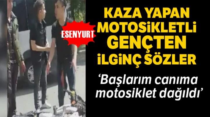 Kaza yapan motosikletli gençten ilginç cevap