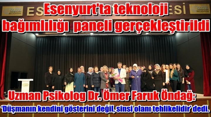 Esenyurt'ta teknoloji bağımlılığı konulu panel gerçekleştirildi