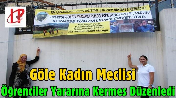 Göle Kadın Meclisi Öğrenciler Yararına Kermes Düzenledi