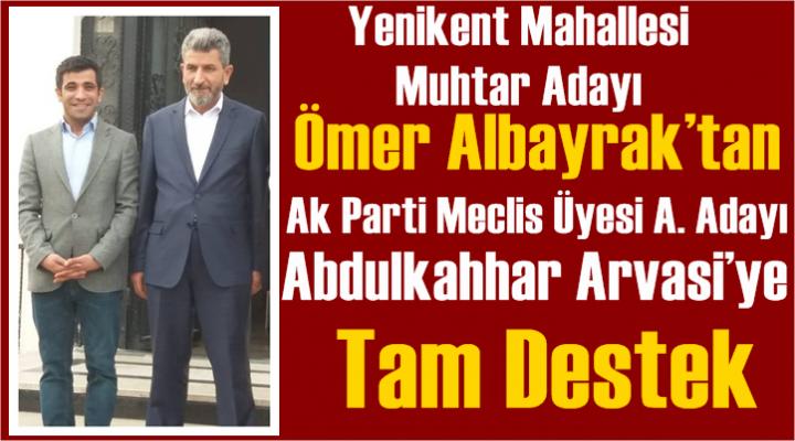 Albayrak'tan Arvasi'ye Tam Destek