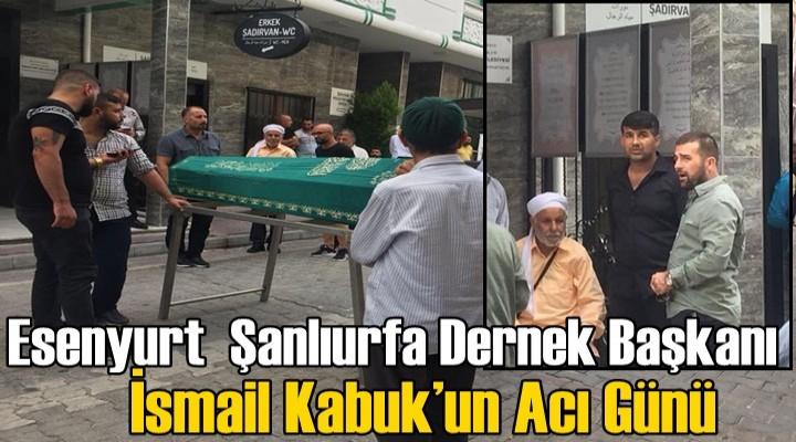 Urfa Dernek Başkanı İsmail Kabuk'un Acı Günü