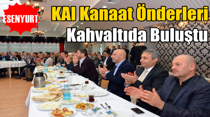 KAI Kanaat Önderleri Kahvaltıda Buluştu