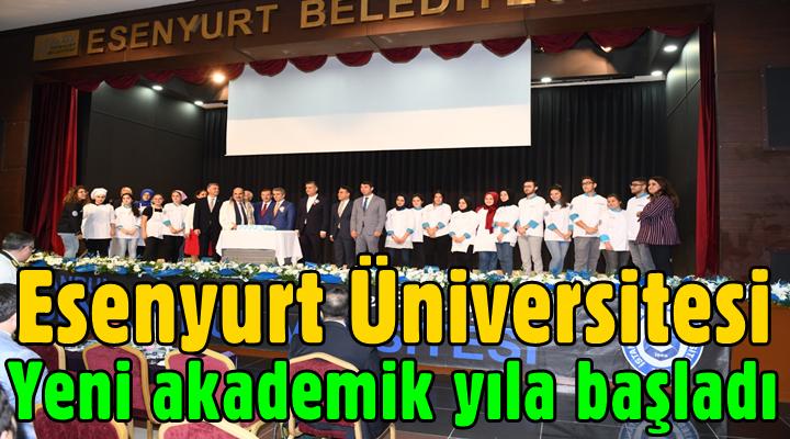 Esenyurt Üniversitesi yeni akademik yıla başladı