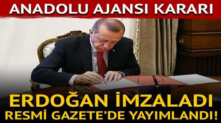 Erdoğan o kararı imzaladı